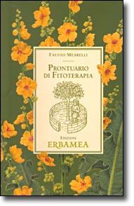 PRONTUARIO DI FITOTERAPIA - EDIZIONI ERBAMEA - AUTORE F.MEARELLI